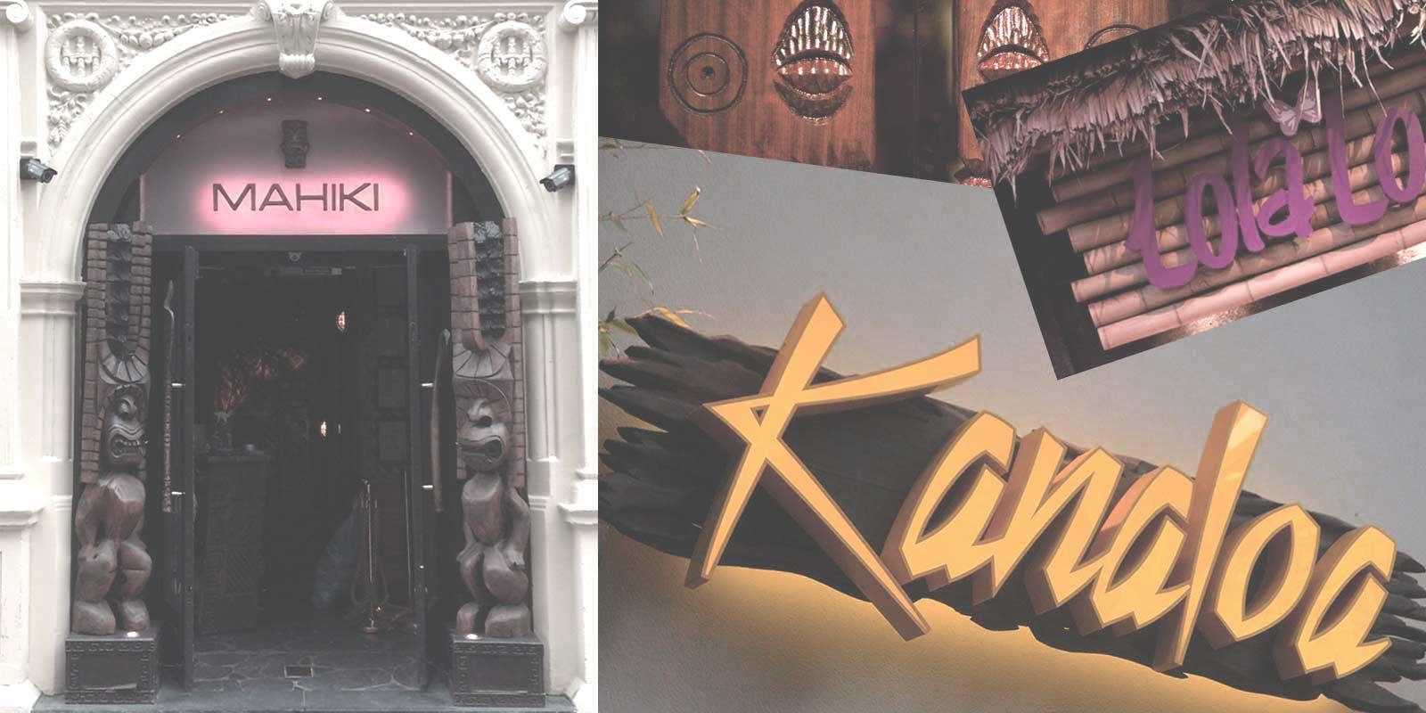 Exterior signage shots of Mahiki, Lola Lo and Kanaloa